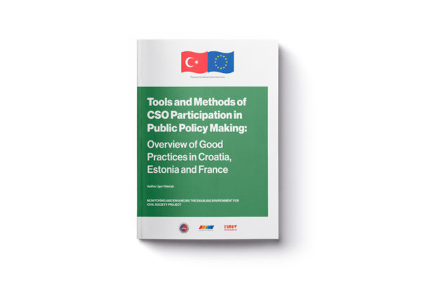 Tools and Methods of CSO Participation in Public Policy Making: Overview of Good Practices in Croatia, Estonia and France Report is Published