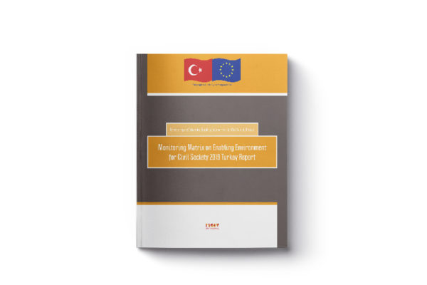 Monitoring Matrix on Enabling Environment for Civil Society 2019 Turkey Report is Published