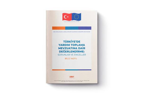 Türkiye'de Yardım Toplama Mevzuatına Dair Değerlendirme: Sorunlar ve Engeller