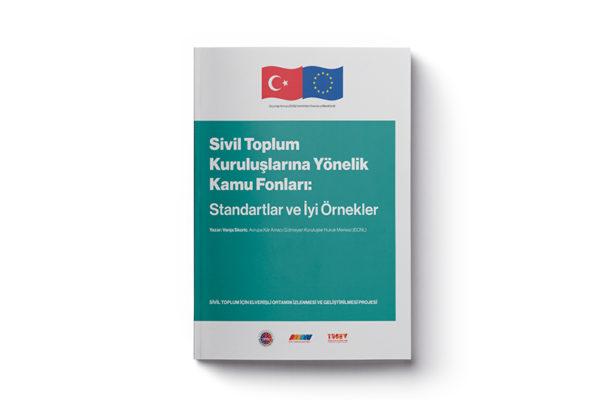 Sivil Toplum Kuruluşlarına Yönelik Kamu Fonları: Standartlar ve İyi Örnekler Raporu Yayımlandı